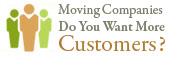 Moving companies, want more customers?